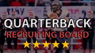 Breaking Down The Quarterback Recruiting Board